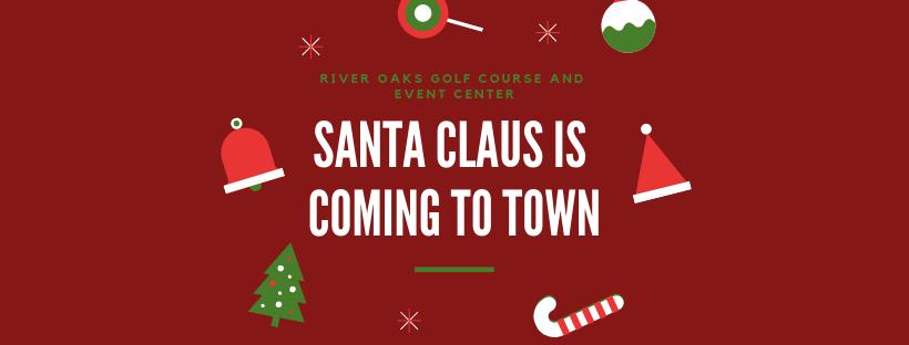 Santa Events - River Oaks Golf Course - Cottage Grove