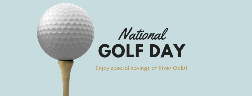 Copy of river oaks _ national golf day - River Oaks Golf Course - Cottage Grove