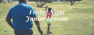 Friday Night Junior Lessons - River Oaks Golf Course - Cottage Grove