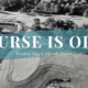 Course Is Open - River Oaks Golf Course - Cottage Grove