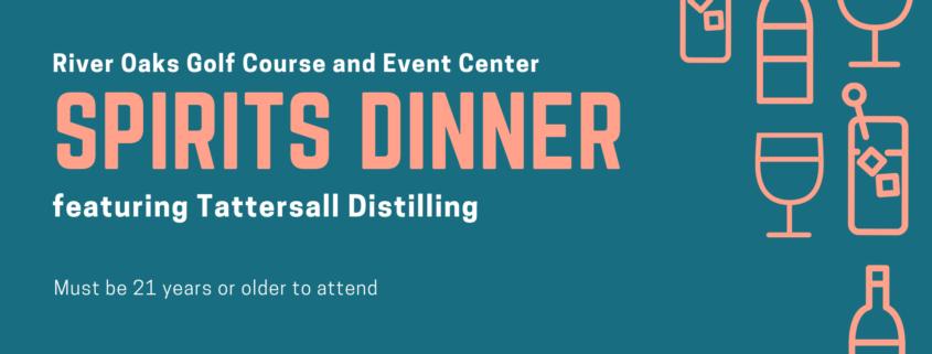 Spirits Dinner - River Oaks Golf Course - Cottage Grove