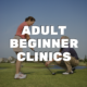 Adult Beginner Clinics - River Oaks Golf Course - Cottage Grove