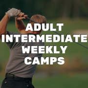 Adult Intermediate Weekly Camps - River Oaks Golf Course - Cottage Grove